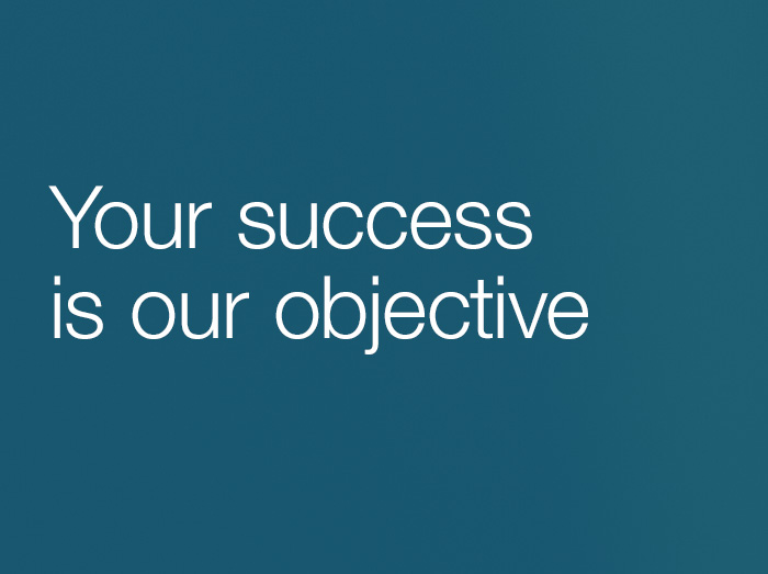 Your success is our objective